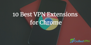 best vpn extensions for chrome header image