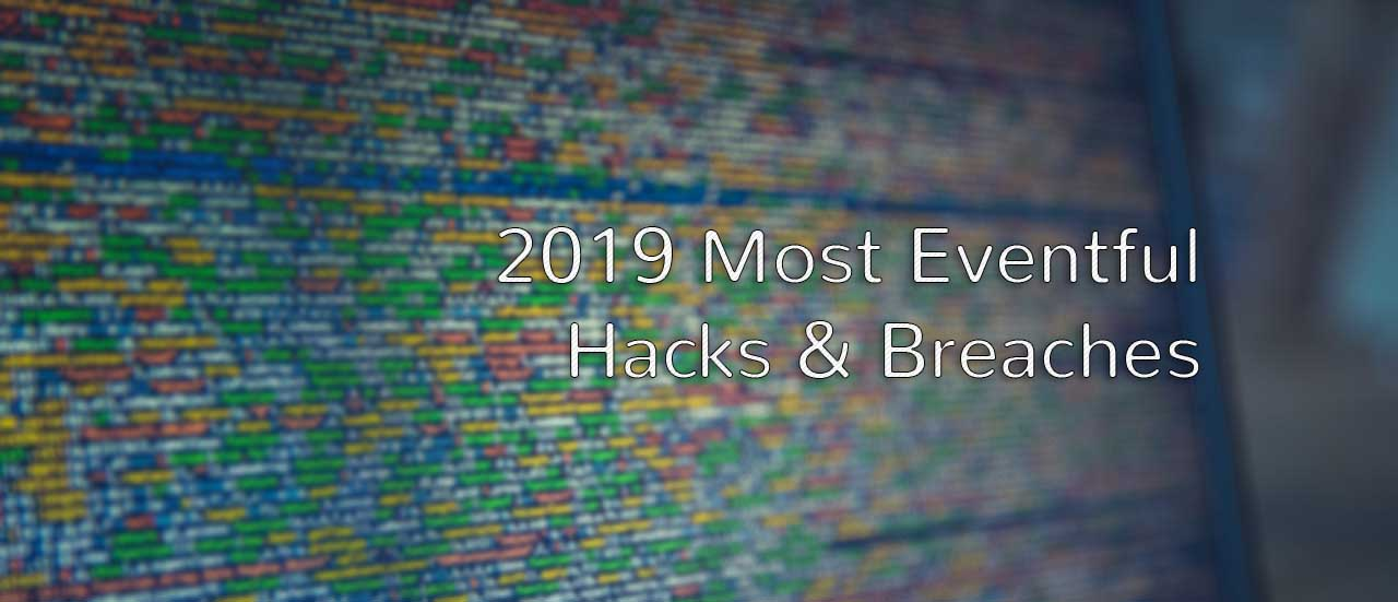 2019 hacks and breaches