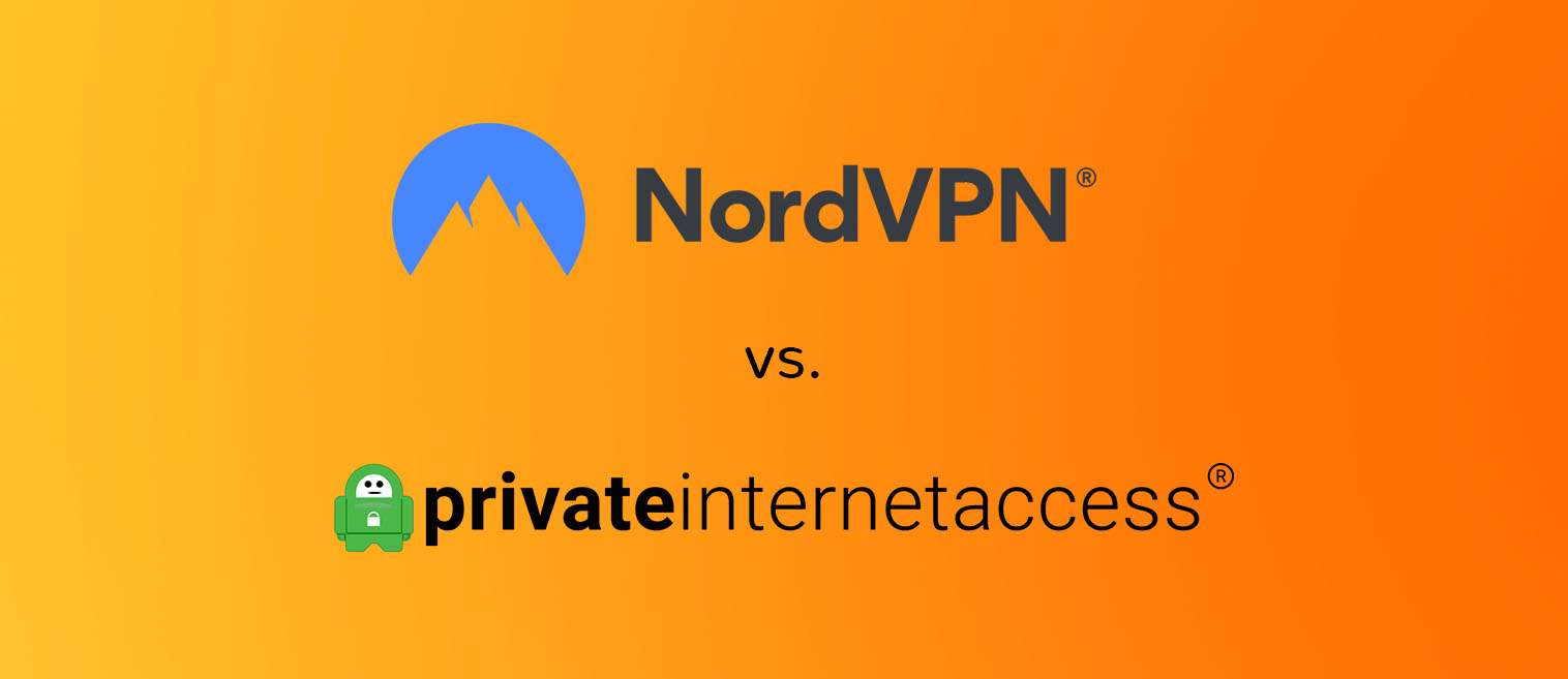 NordVPN vs Private Internet Access PIA