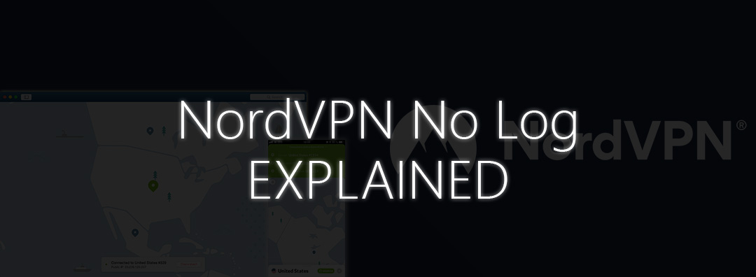 nordvpn no log policy explained